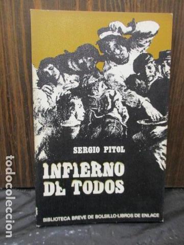 INFIERNO DE TODOS (SERGIO PITOL) (Libros de Segunda Mano - Historia - Otros)