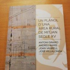 UN PLÀNOL D'UNA ÀREA RURAL DE MITJAN SEGLE XV (VV. AA.) COL.LECCIÓ SEU DE MALLORCA