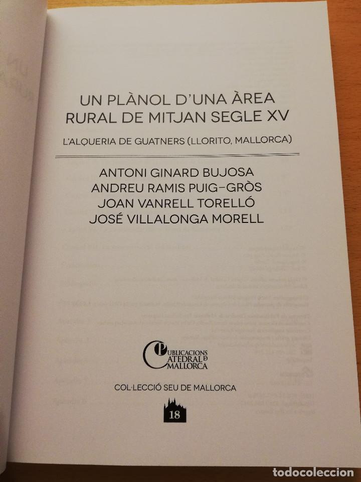 Libros de segunda mano: UN PLÀNOL D'UNA ÀREA RURAL DE MITJAN SEGLE XV (VV. AA.) COL.LECCIÓ SEU DE MALLORCA - Foto 2 - 155865606