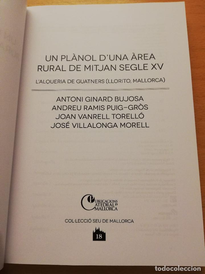 Libros de segunda mano: UN PLÀNOL D'UNA ÀREA RURAL DE MITJAN SEGLE XV (VV. AA.) COL.LECCIÓ SEU DE MALLORCA - Foto 3 - 155865606