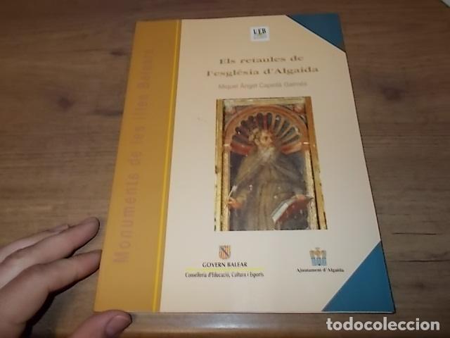 Libros de segunda mano: ELS RETAULES DE L'ESGLÉSIA D' ALGAIDA. MIQUEL ÄNGEL CAPELLÀ. AJUNTAMENT D' ALGAIDA.1999 .MALLORCA - Foto 2 - 155871270