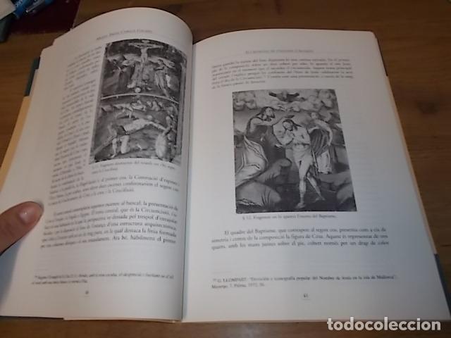 Libros de segunda mano: ELS RETAULES DE L'ESGLÉSIA D' ALGAIDA. MIQUEL ÄNGEL CAPELLÀ. AJUNTAMENT D' ALGAIDA.1999 .MALLORCA - Foto 9 - 155871270
