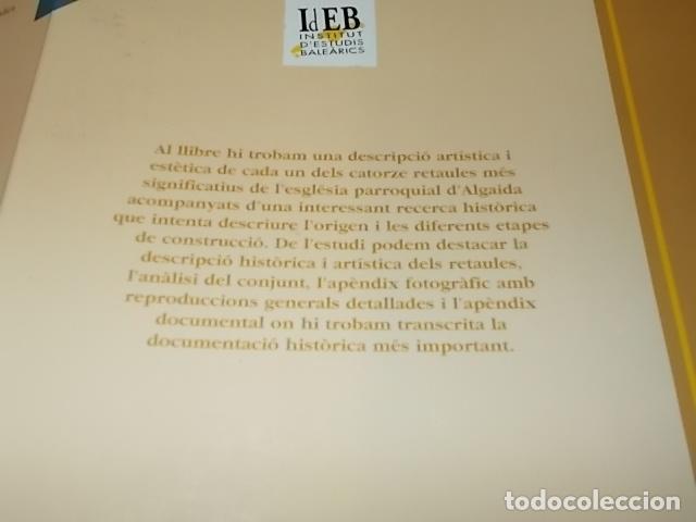 Libros de segunda mano: ELS RETAULES DE L'ESGLÉSIA D' ALGAIDA. MIQUEL ÄNGEL CAPELLÀ. AJUNTAMENT D' ALGAIDA.1999 .MALLORCA - Foto 21 - 155871270