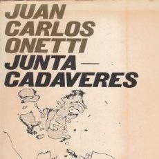 Libros de segunda mano: JUAN CARLOS ONETTI. JUNTACADÁVERES. MADRID. 1969.. Lote 155291106