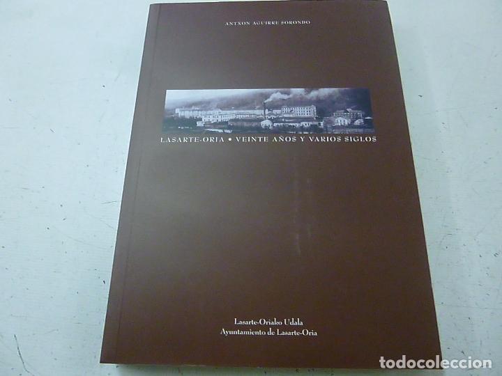 LASARTE-ORIA. VEINTE AÑOS Y VARIOS SIGLOS - AGUIRRE SORONDO, ANTXON - N 3 (Libros de Segunda Mano - Historia - Otros)