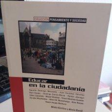 Libros de segunda mano: EDUCAR EN LA CIUDADANÍA - CORTINA / CONILL (ED). Lote 155936118
