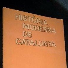 Libros de segunda mano: HISTORIA MODERNA DE CATALUNYA. JORDI GALOFRE, PAU COMES, ORIOL VERGES. TEIDE PRIMERA EDICIO 1982. . Lote 155949402