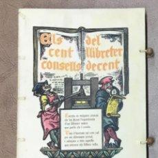 Libros de segunda mano: ELS CENT CONSELLS DEL LLIBRETER DECENT. FACÈCIA LLIBRESCA EN CENT RODOLINS. - TRIEU I REMENEU, JOSEP. Lote 123253931