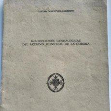 Libros de segunda mano: INSCRIPCIONES GENEALOGICAS DEL ARCHIVO MUNICIPAL DE LA CORUÑA. Lote 155957710
