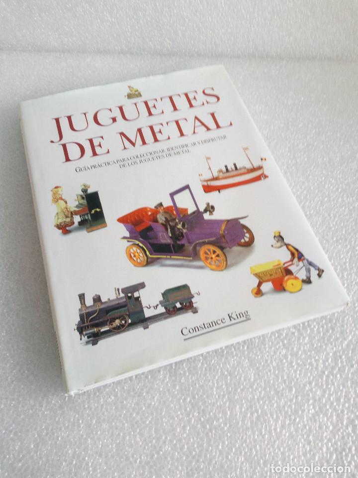 LIBRO JUGUETES DE METAL - CONSTANCE KING - EDIMAT AÑO 1999 (Libros de Segunda Mano - Bellas artes, ocio y coleccionismo - Otros)