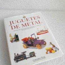 Libros de segunda mano: LIBRO JUGUETES DE METAL - CONSTANCE KING - EDIMAT AÑO 1999. Lote 155961734