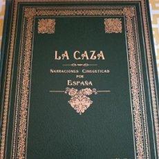 Libros de segunda mano: EDICIÓN NUMERADA LA CAZA NARRACIONES CINEGÉTICAS POR ESPAÑA. Lote 155962842