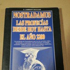 Libros de segunda mano: NOSTRADAMUS LAS PROFECIAS DESDE HOY HASTA EL AÑO 2200. Lote 155964608