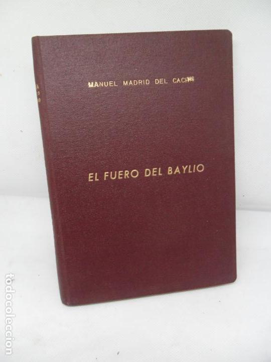 EL FUERO DEL BAYLIO, MANUEL MADRID DEL CACHO, IMP. TIPOGRAFÍA ARTÍSTICA, CÓRDOBA, 1963 (Libros de Segunda Mano - Historia - Otros)