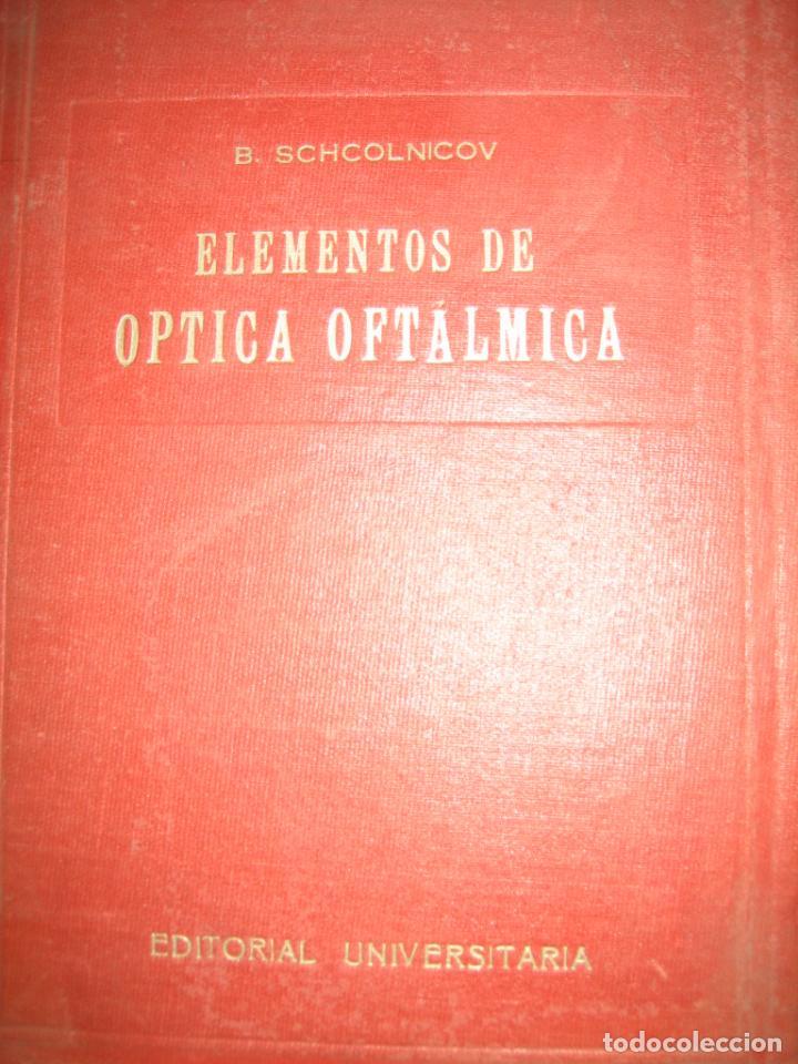 Libros de segunda mano: Tomo I y II. Técnica de Óptica Oftalmica - Foto 2 - 155986126