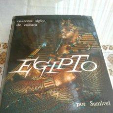 Libros de segunda mano: CUARENTA SIGLOS DE CULTURA -EGIPTO- . Lote 155986790