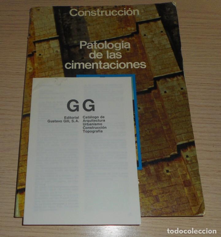 Libros de segunda mano: PATOLOGÍA DE LAS CIMENTACIONES LOUIS LOGEAIS 1984 CONSTRUCCIÓN - Foto 3 - 155987002