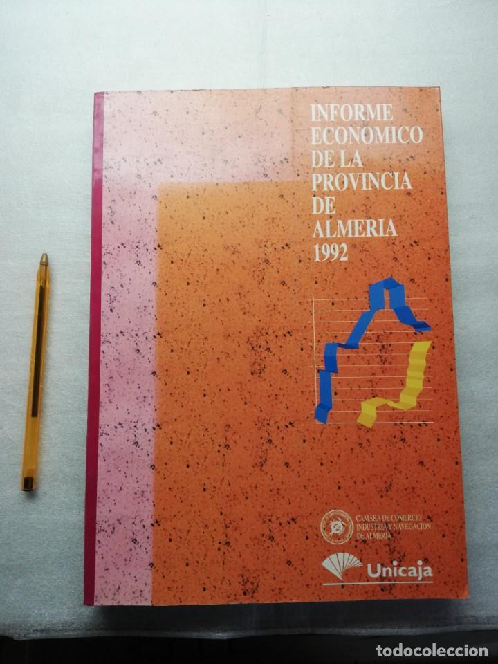 INFORME ECONOMICO DE LA PROVINCIA DE ALMERIA 1992 (Libros de Segunda Mano - Ciencias, Manuales y Oficios - Otros)