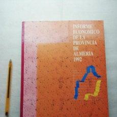 Libros de segunda mano: INFORME ECONOMICO DE LA PROVINCIA DE ALMERIA 1992. Lote 155993822