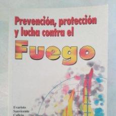 Libros de segunda mano: PREVENCION PROECCION Y LUCHA CONTRA EL FUEGO EVARISTO SANVICENTE CASTEJO. Lote 155993942