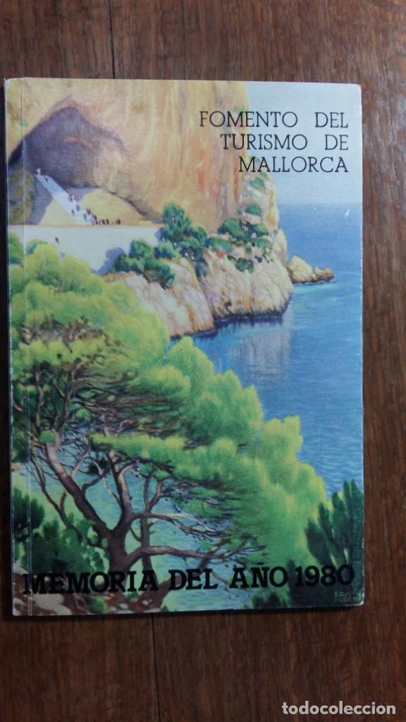 FOMENTO DEL TURISMO DE MALLORCA. MEMORIA DEL AÑO 1980 (Libros de Segunda Mano - Ciencias, Manuales y Oficios - Otros)