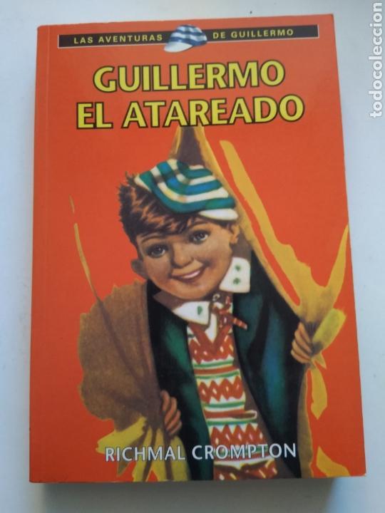 GUILLERMO EL ATAREADO/RICHMAL CROMPTON (Libros de Segunda Mano - Literatura Infantil y Juvenil - Otros)