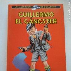 Libros de segunda mano: GUILLERMO EL GÁNGSTER/RICHMAL CROMPTON. Lote 156010946