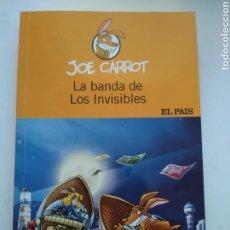 Libros de segunda mano: LA BANDA DE LOS INVISIBLES/JOE CARROT. Lote 156011045