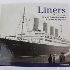 Libros de segunda mano: LINERS, THE GOLDEN AGE. GETTY IMAGES. TEXT BY: ROBERT FOX.. Lote 156077326