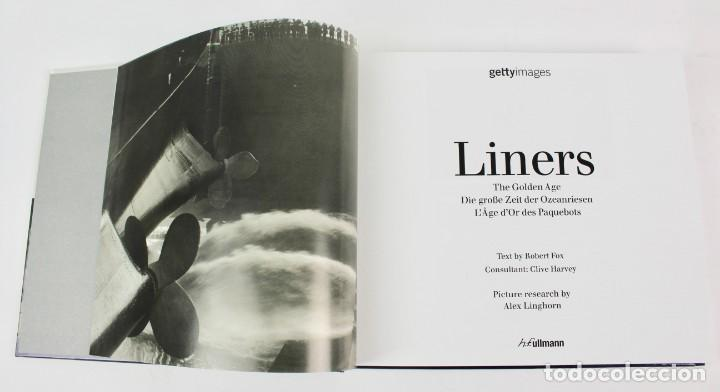 Libros de segunda mano: L- 5301. LINERS, THE GOLDEN AGE. GETTY IMAGES. TEXT BY: ROBERT FOX. - Foto 2 - 156077326