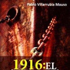 Libros de segunda mano: 1916: EL TITANIC ESPAÑOL. VILLARRUBIA MAUSO,PABLO. H-850.. Lote 163447149