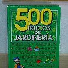 Libros de segunda mano: LMV - 500 TRUCOS DE JARDINERÍA. Lote 156307874