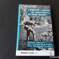 Libros de segunda mano: LIBRO LANZADO LIGERO DE SUPERFICIE , 1972. Lote 156308358