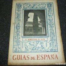 Libros de segunda mano: GUIAS DE ESPAÑA- EL MONASTERIO DE SILOS- 1943. Lote 156310042