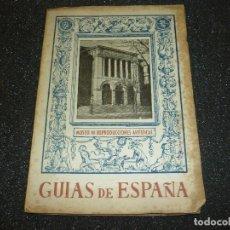 Libros de segunda mano: GUIAS DE ESPAÑA- MUSEO DE REPRODUCCIONES ARTISTICAS- 1943. Lote 156311618