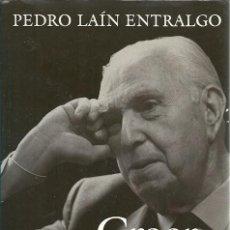 Libros de segunda mano: CREER ESPERAR AMAR PEDRO LAIN ENTRALGO. Lote 156449994