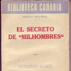 Libros de segunda mano: BIBLIOTECA CANARIA.EL SECRETO DE MILHOMBRES- TENERIFE. Lote 156451242