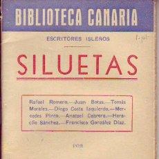 Libros de segunda mano: BIBLIOTECA CANARIA.SILUETAS- TENERIFE. Lote 156451874