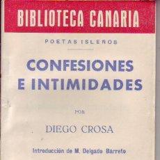 Libros de segunda mano: BIBLIOTECA CANARIA.CONFESIONES E INTIMIDADES- TENERIFE. Lote 156451970