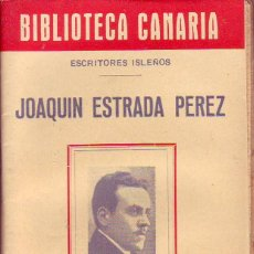 Libros de segunda mano: BIBLIOTECA CANARIA.JOAQUIN ESTRADA PEREZ- TENERIFE. Lote 156452338