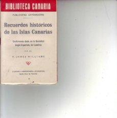 Libros de segunda mano: BIBLIOTECA CANARIA.RECUERDOS HISTORICOS DE LAS ISLAS CANARIAS- TENERIFE. Lote 156452506