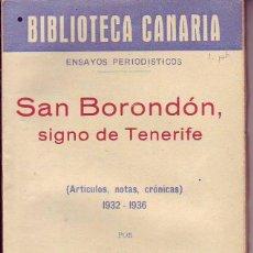 Libros de segunda mano: BIBLIOTECA CANARIA.SAN BORONDON SIGNO DE TENERIFE - TENERIFE. Lote 156452710