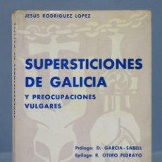 Libros de segunda mano: SUPERSTICIONES DE GALICIA. JESUS RODRIGUEZ LOPEZ. Lote 156453210