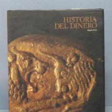 Libros de segunda mano: HISTORIA DEL DINERO. Lote 156461106