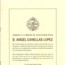 Libros de segunda mano: HOMENAJE A LA MEMORIA DEL EXCMO. SR. D. ÁNGEL CANELLAS LÓPEZ. (VARIOS AUTORES. ZARAGOZA, 1992) . Lote 156494826