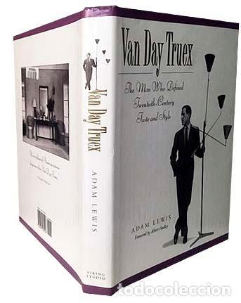 VAN DAY TRUEX: ...TWENTIETH-CENTURY TASTE AND STYLE. (DISEÑO DE INTERIORES. DECORACIÓN S XX. TIFFANY (Libros de Segunda Mano - Bellas artes, ocio y coleccionismo - Otros)