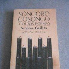 Libros de segunda mano: SONGORO COSONGO Y OTROS POEMAS. . Lote 156544742