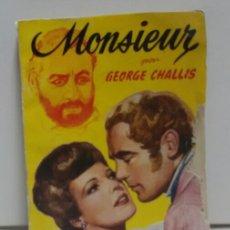 Libros de segunda mano: GEORGE CHALLIS MONSIEUR CHALLIS.CUBIERTA DE BOCQUET. Lote 156568330