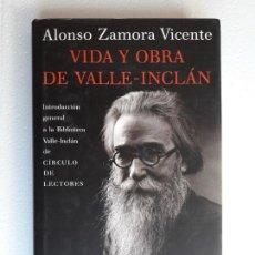 Libros de segunda mano: VIDA Y OBRA DE VALLE-INCLÁN (1866-1936) ALONSO ZAMORA VICENTE. Lote 156568922