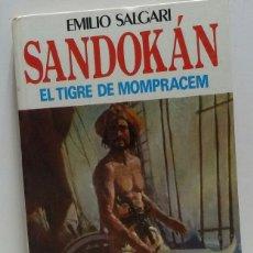 Libros de segunda mano: SANDOKAN EL TIGRE DE MOMPRACEM 1974. Lote 156569936